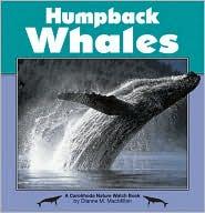 Humpback Whales book written by Diane McMillan