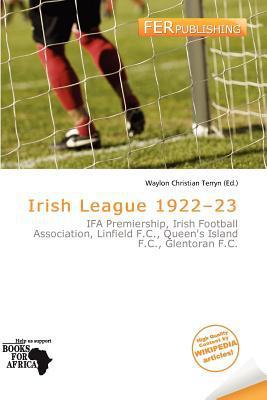 Irish League 1922-23 written by Waylon Christian Terryn