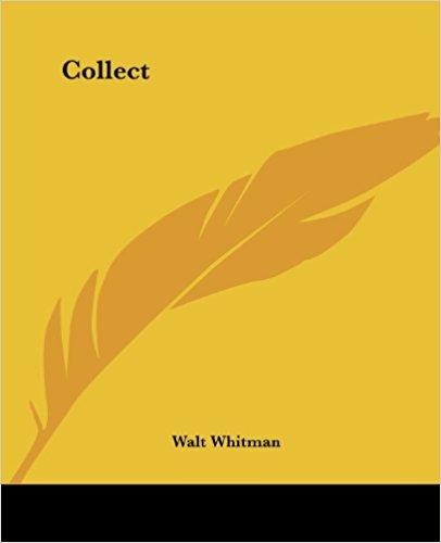 Collect book written by Walt Whitman