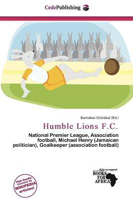 Humble Lions F.C. written by Barnabas Crist Bal