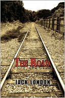 The Road book written by Jack London