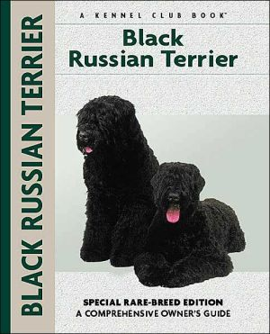 Black Russian Terrier (Kennel Club Dog Breed Series) book written by Emily Bates