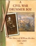 A Civil War drummer boy book written by Shelley Swanson Sateren; foreword by Suzanne L. Bunkers