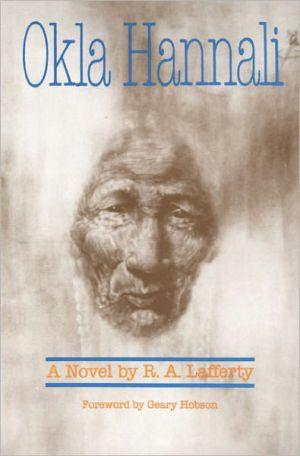 Okla Hannali book written by R.A. Lafferty