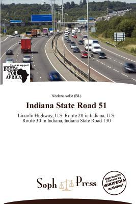 Indiana State Road 51 written by Noelene Aoide