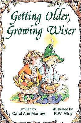 Getting Older Growing Wiser book written by Carol Ann Morrow