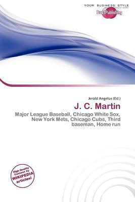 J. C. Martin written by Jerold Angelus