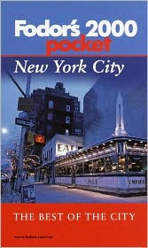 New York City 2000 : The Best of the City written by Inc. Staff Fodor's Travel Publications