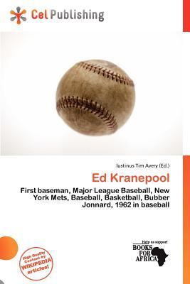 Ed Kranepool written by Iustinus Tim Avery