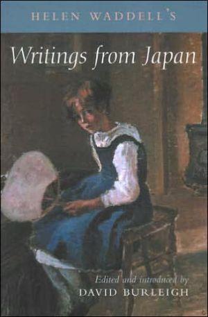 Helen Waddell's Writings from Japan book written by David Burleigh