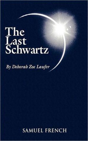 The last Schwartz book written by Deborah Zoe Laufer