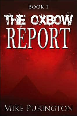 The Oxbow Report book written by Mike Purington