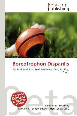 Boreotrophon Disparilis written by Lambert M. Surhone