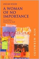 A Woman of No Importance book written by Oscar Wilde