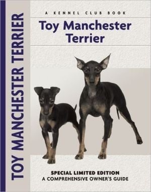 Toy Manchester Terrier (Kennel Club Dog Breed Series) book written by Peter Brown