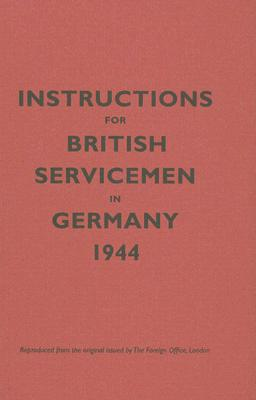Instructions for British Servicemen to Germany 1944 book written by Bodleian Library
