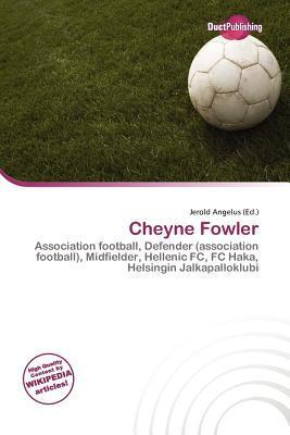 Cheyne Fowler written by Jerold Angelus