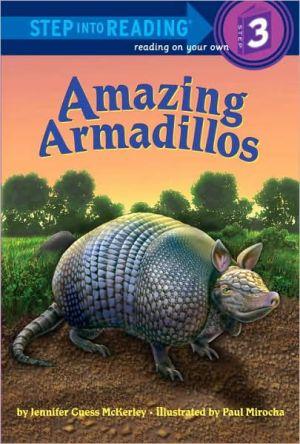 Amazing Armadillos book written by Jennifer Guess McKerley