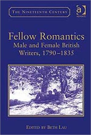 Fellow Romantics book written by Beth Lau