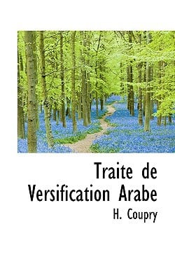 Traite de Versification Arabe book written by Coupry, H.