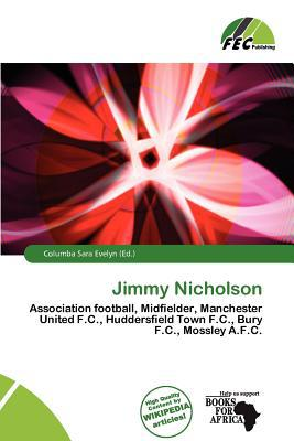 Jimmy Nicholson written by Columba Sara Evelyn