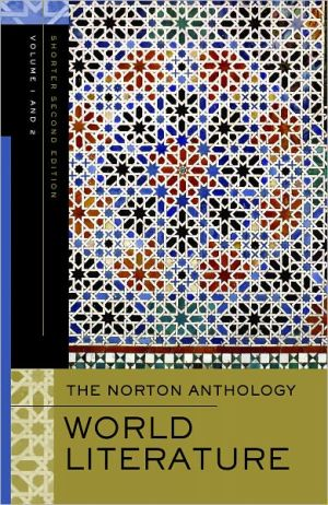 The Norton Anthology of World Literature, Volume 1 and 2 book written by Jerome W. Clinton