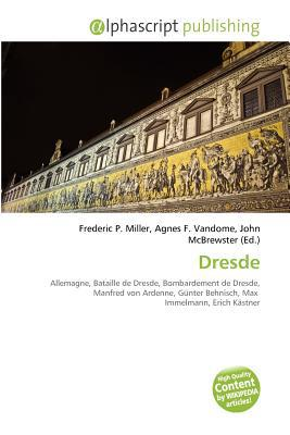 Dresde written by Frederic P. Miller