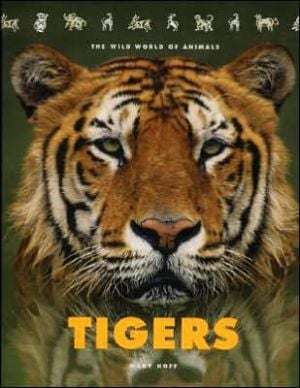 Tigers written by Mary King Hoff