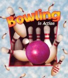 Bowling in Action book written by John Crossingham