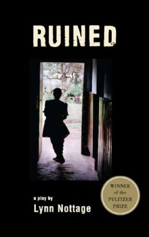 Ruined book written by Lynn Nottage