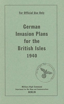 German Invasion Plans for the British Isles 1940 book written by Bodleian Library