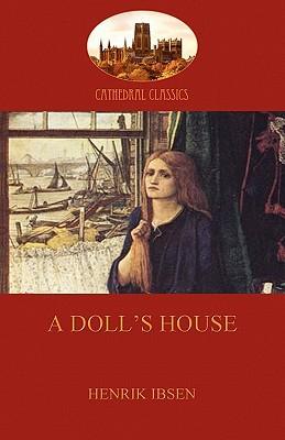 A Doll's House book written by Henrik Ibsen