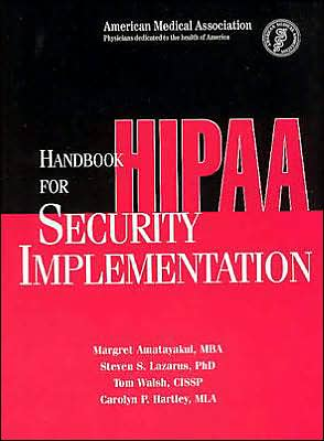 Handbook for Hipaa Security Implementation book written by Margaret Amatayakul
