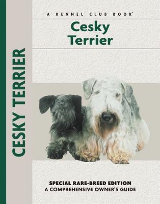 Cesky Terrier (Kennel Club Dog Breed Series) book written by Katherine A. Eckstrom