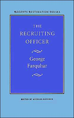 The Recruiting Officer book written by George Farquhar