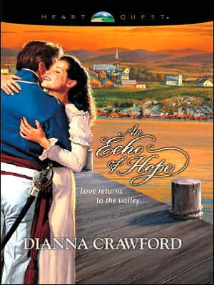 An Echo of Hope book written by Dianna Crawford