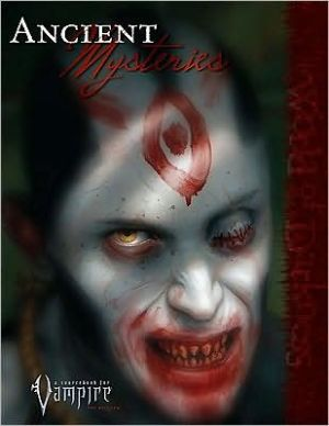 Vampire Anicent Mysteries written by Inc. White Wolf Publishing