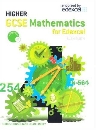 Gcse Mathematics for Edexcel Higher written by Alan Smith