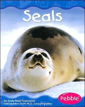 Polar Animals: Seals book written by Emily Rose Townsend