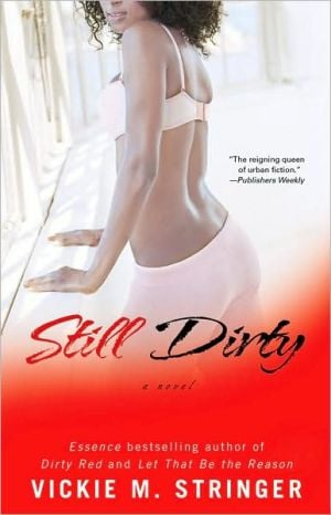 Still Dirty book written by Vickie M. Stringer