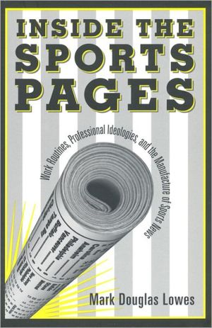Inside the sports pages book written by Mark Douglas Lowes