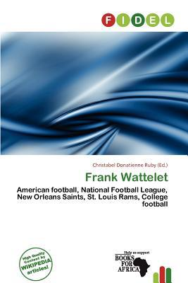 Frank Wattelet written by Christabel Donatienne Ruby