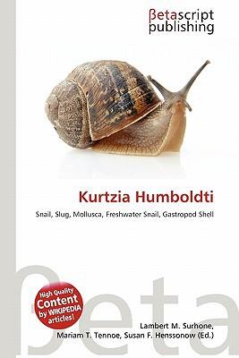 Kurtzia Humboldti written by Lambert M. Surhone
