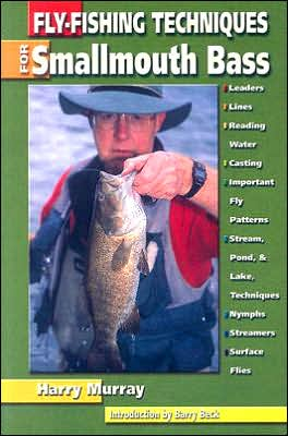 Fly-Fishing Techniques for Smallmouth Bass book written by Harry Murray