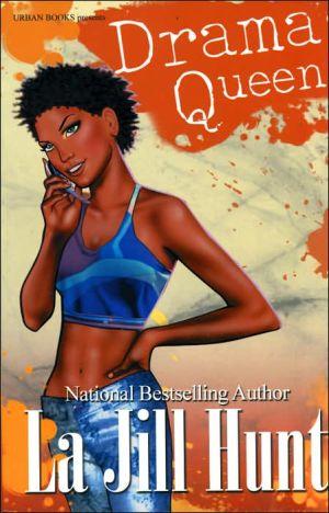 Drama Queen book written by La Jill Hunt