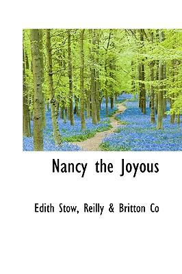 Nancy the Joyous book written by Stow, Edith