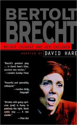 Mother Courage and Her Children: Adapted by David Hare book written by Bertolt Brecht