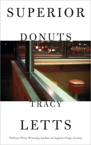 Superior Donuts book written by Tracy Letts