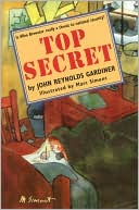 Top Secret written by John Reynolds Gardiner