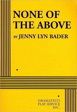 None of the Above book written by Jenny Lyn Bader